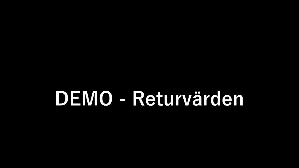 DEMO - Returvärden