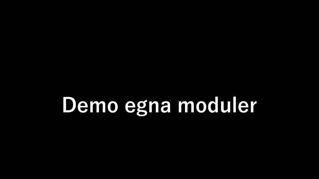 Demo egna moduler