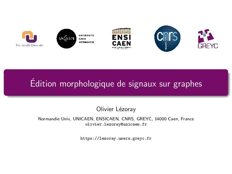 ´ Edition morphologique de signaux sur graphes ...