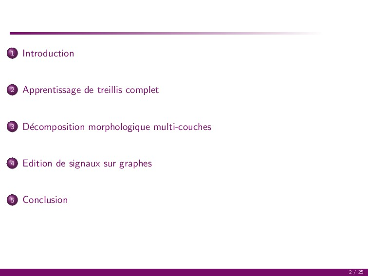 1 Introduction 2 Apprentissage de treillis comp...