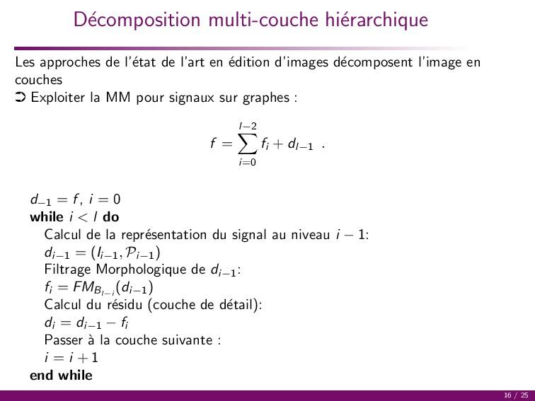 D´ ecomposition multi-couche hi´ erarchique Les...