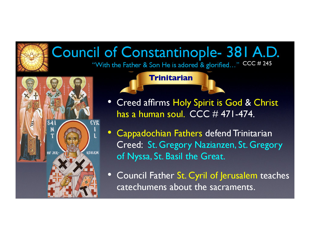 Council of Constantinople- 381 A.D.	 