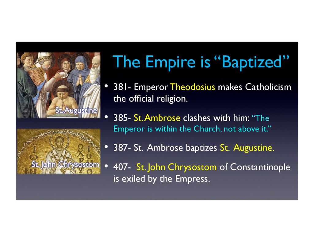 "The Empire is ""Baptized""	 