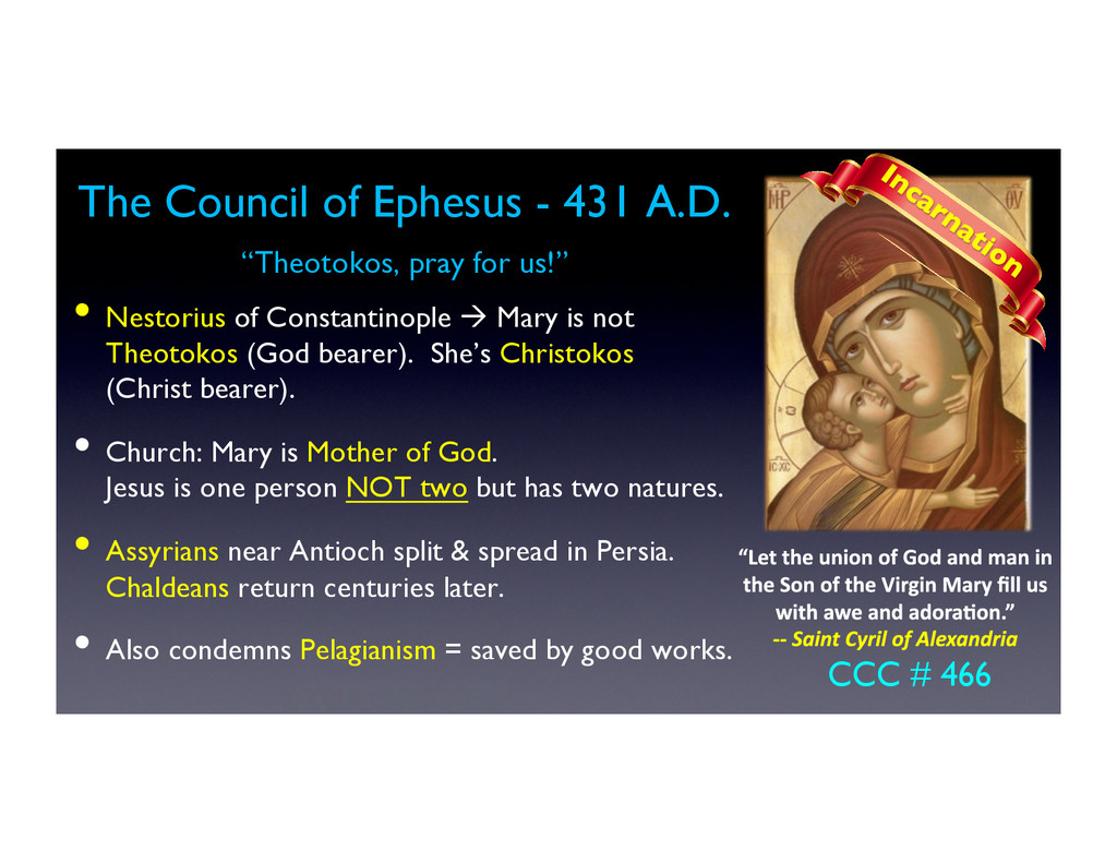 The Council of Ephesus - 431 A.D.