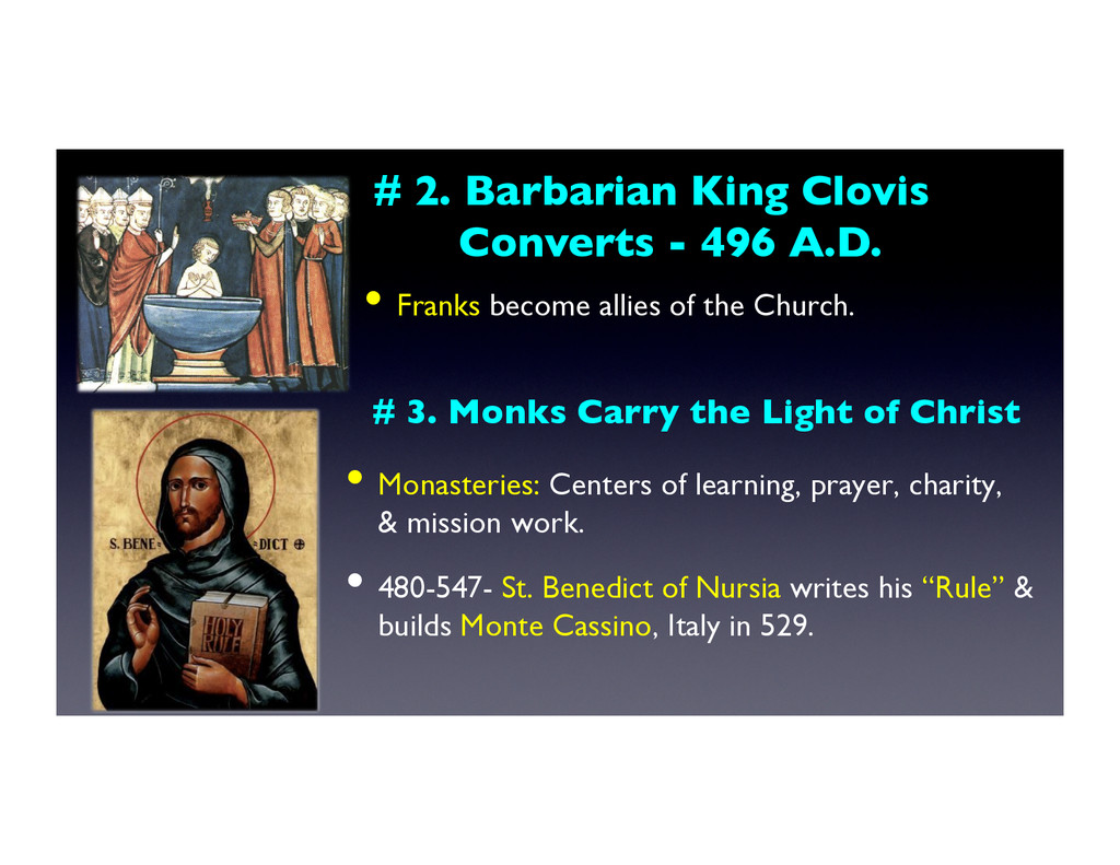 # 3. Monks Carry the Light of Christ