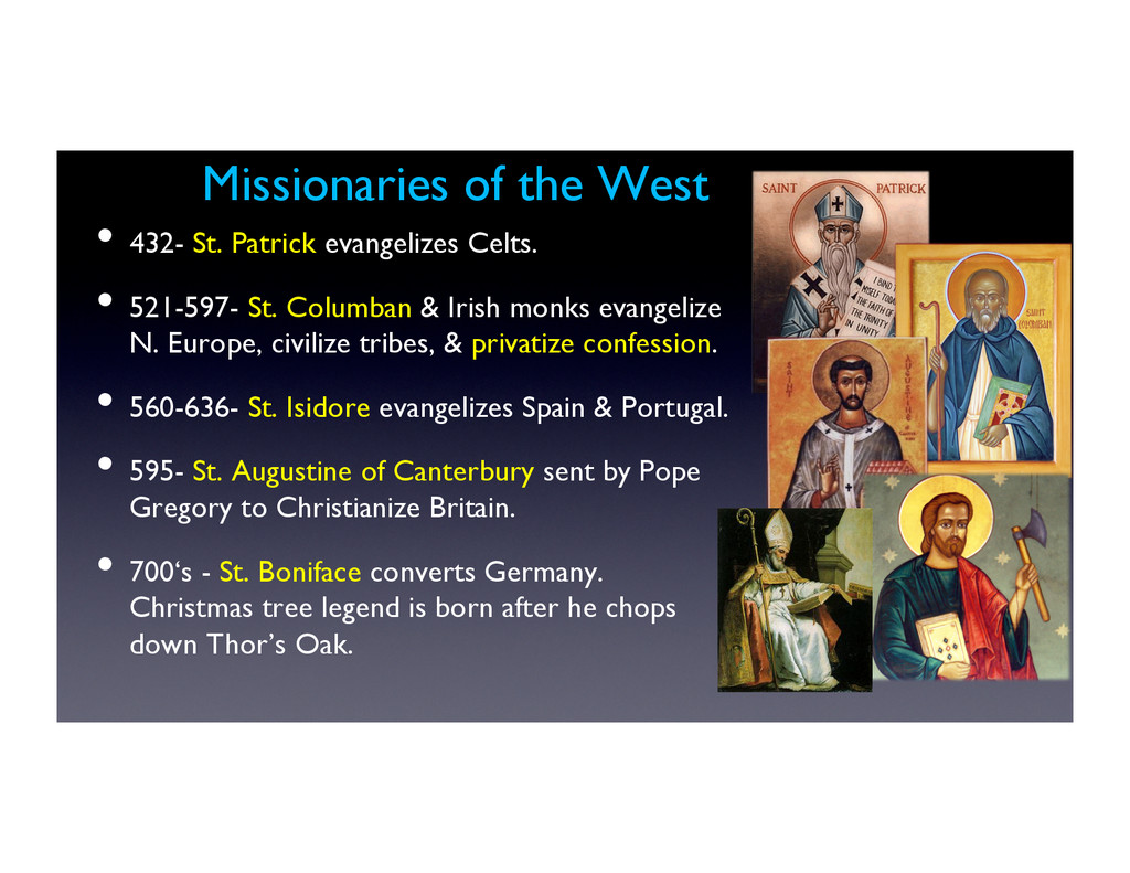 Missionaries of the West 	 