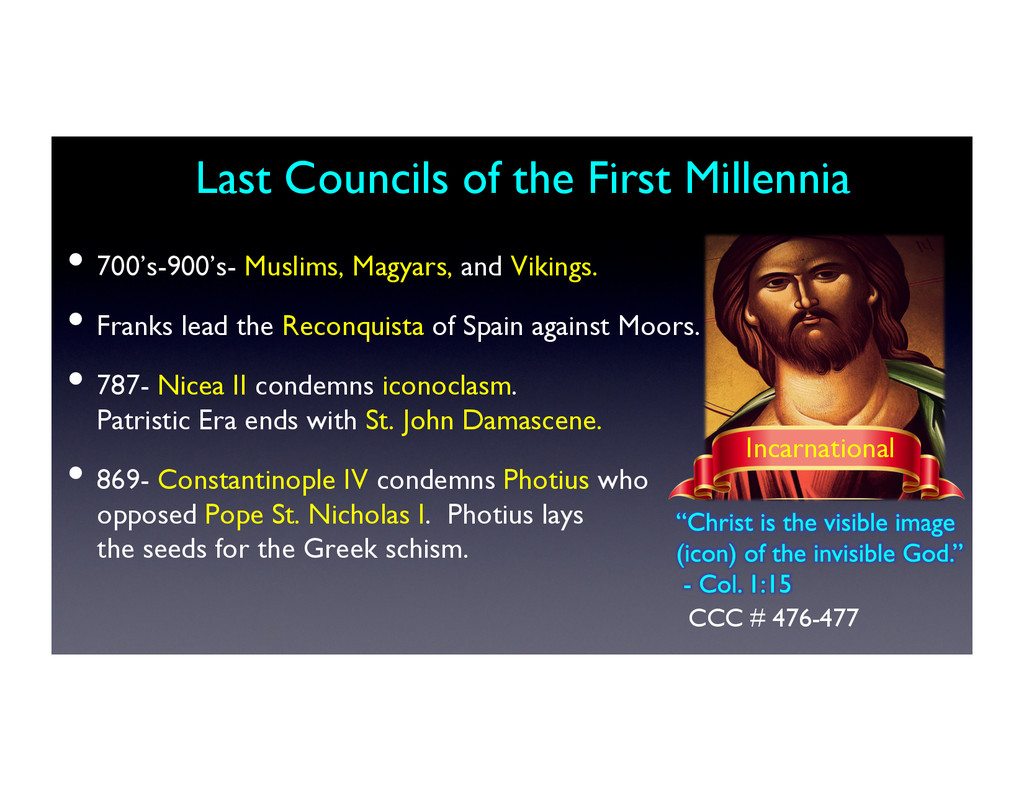 Last Councils of the First Millennia	 