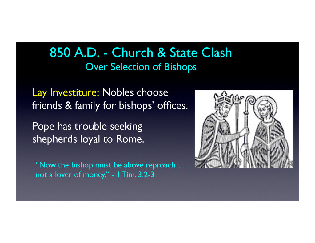 850 A.D. - Church & State Clash