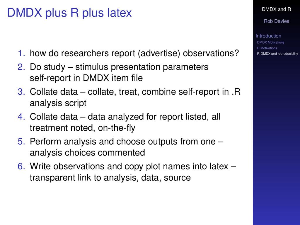 DMDX and R Rob Davies Introduction DMDX Motivat...