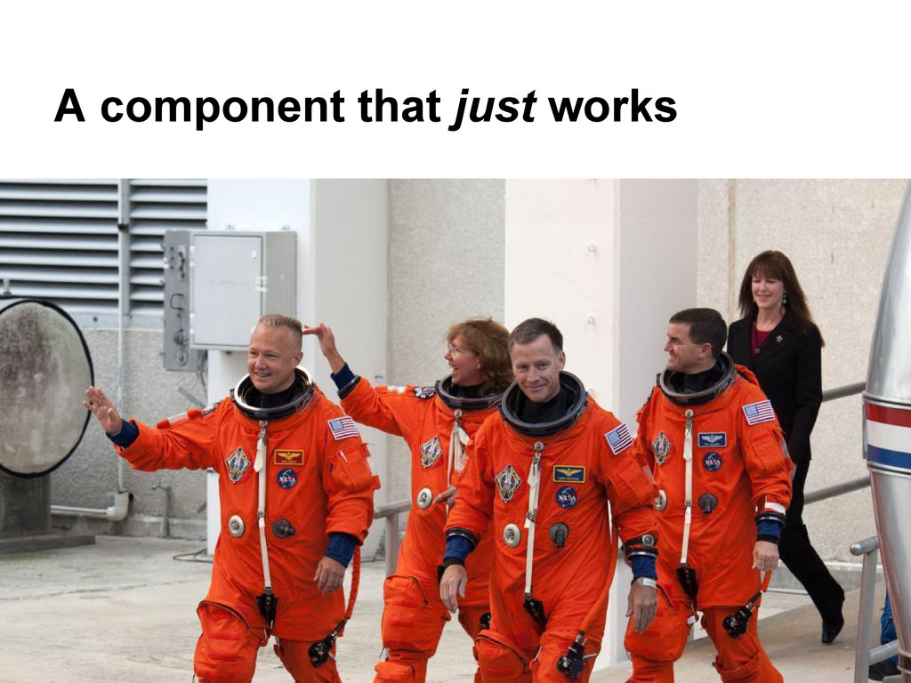 A component that just works