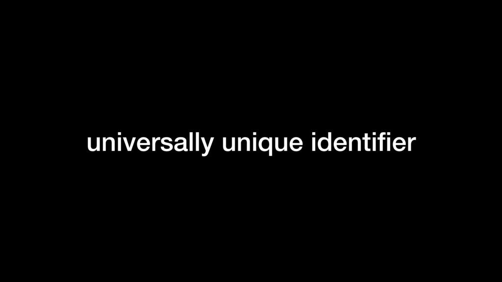 universally unique identifier