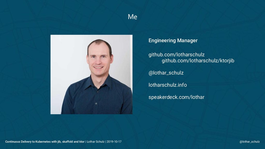 Engineering Manager github.com/lotharschulz git...