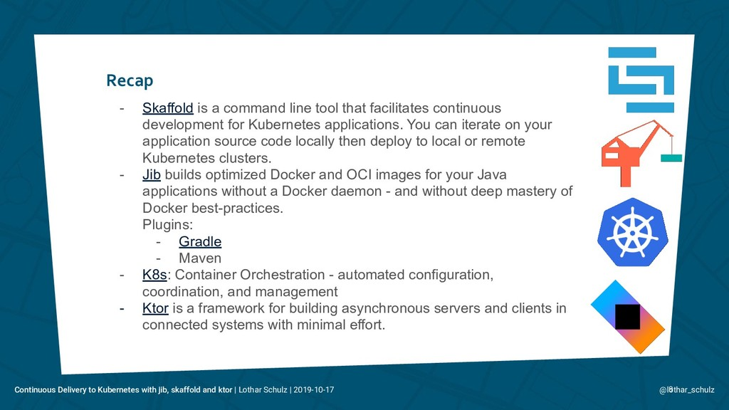 Recap 9 - Skaffold is a command line tool that ...