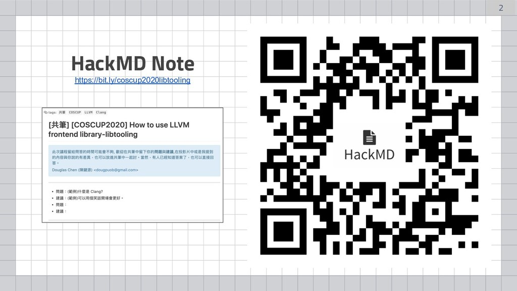 HackMD Note https://bit.ly/coscup2020libtooling...