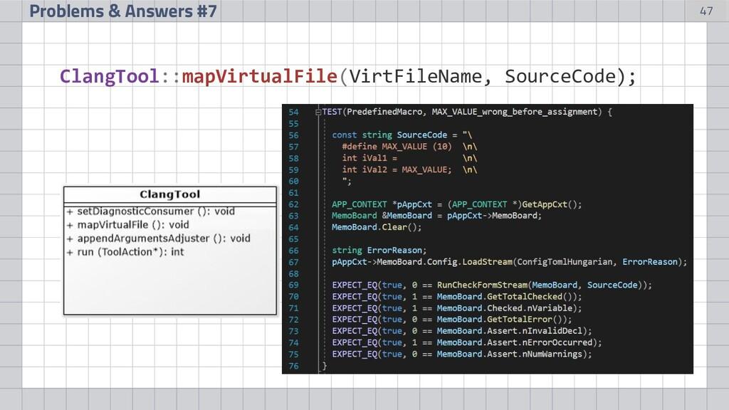 47 Problems & Answers #7 ClangTool::mapVirtualF...