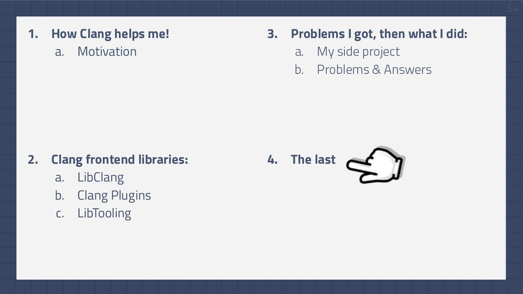 54 3. Problems I got, then what I did: a. My si...