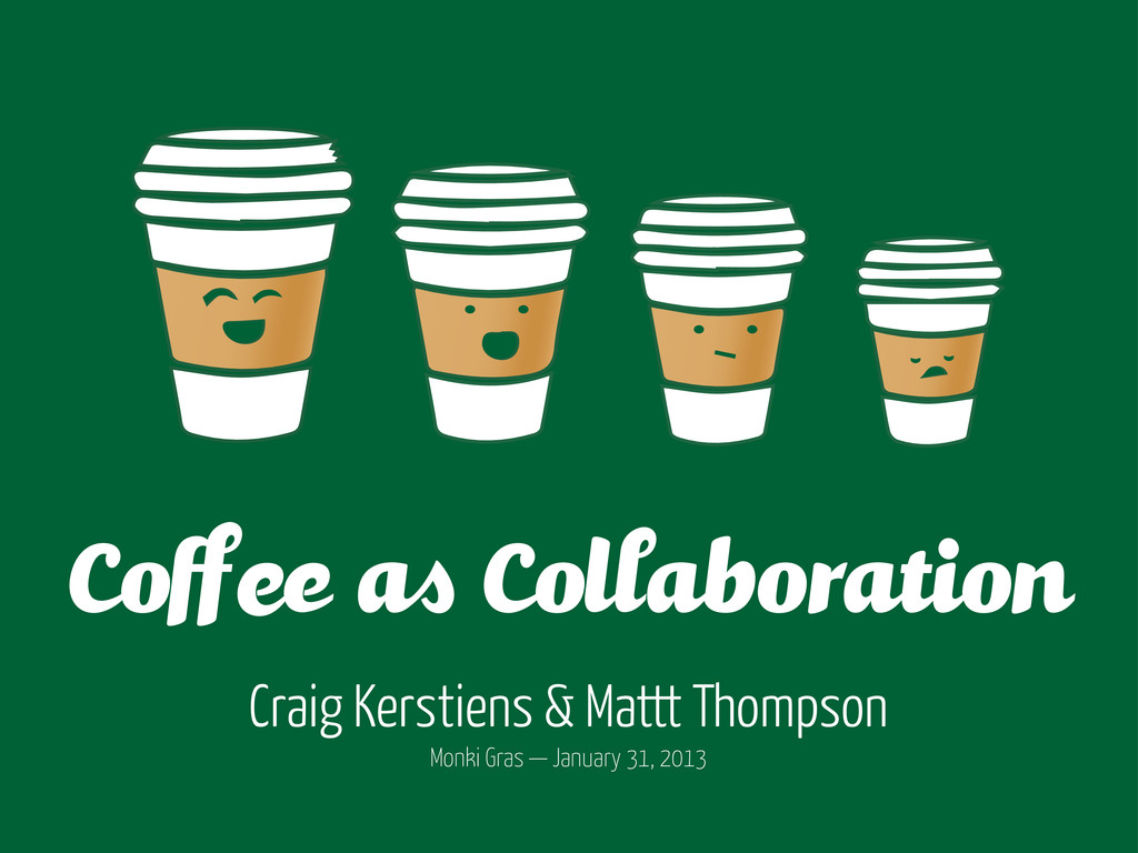 Craig Kerstiens & Mattt Thompson Monki Gras — J...