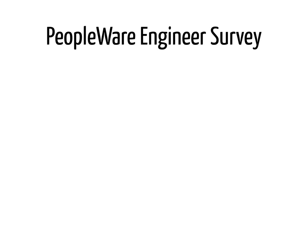 PeopleWare Engineer Survey