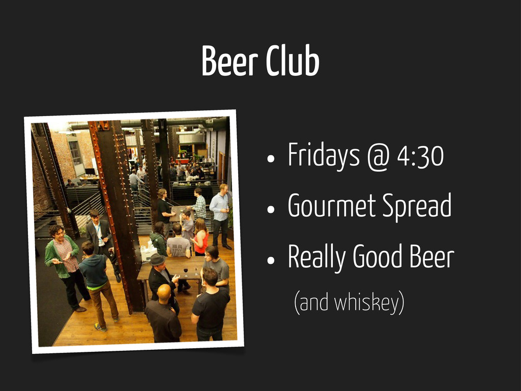 Beer Club • Fridays @ 4:30 • Gourmet Spread • R...