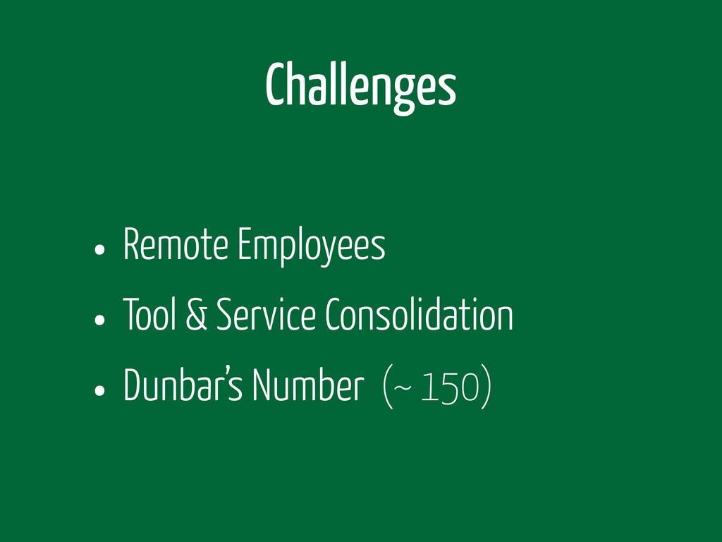 Challenges • Remote Employees • Tool & Service ...