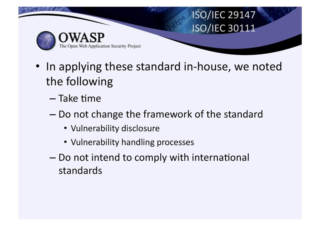 ISO/IEC 29147  ISO/IEC 30111 • In...