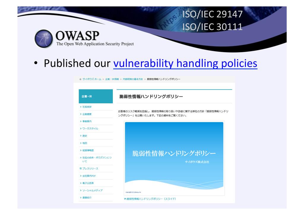 ISO/IEC 29147  ISO/IEC 30111  • Pu...