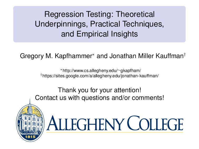 Regression Testing: Theoretical Underpinnings, ...