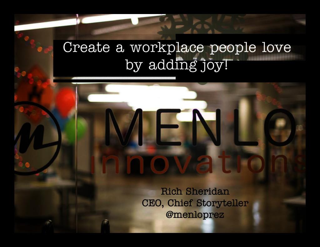 Create a workplace people love Create a workpla...