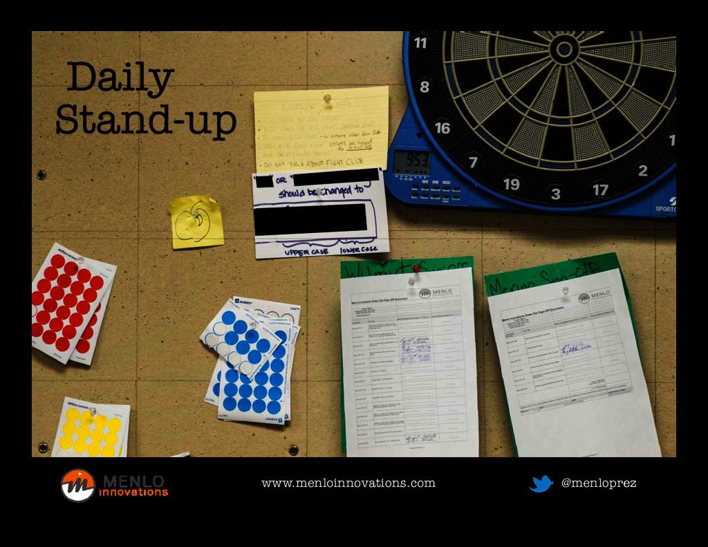 Daily Stand-up www.menloinnovations.com www.men...