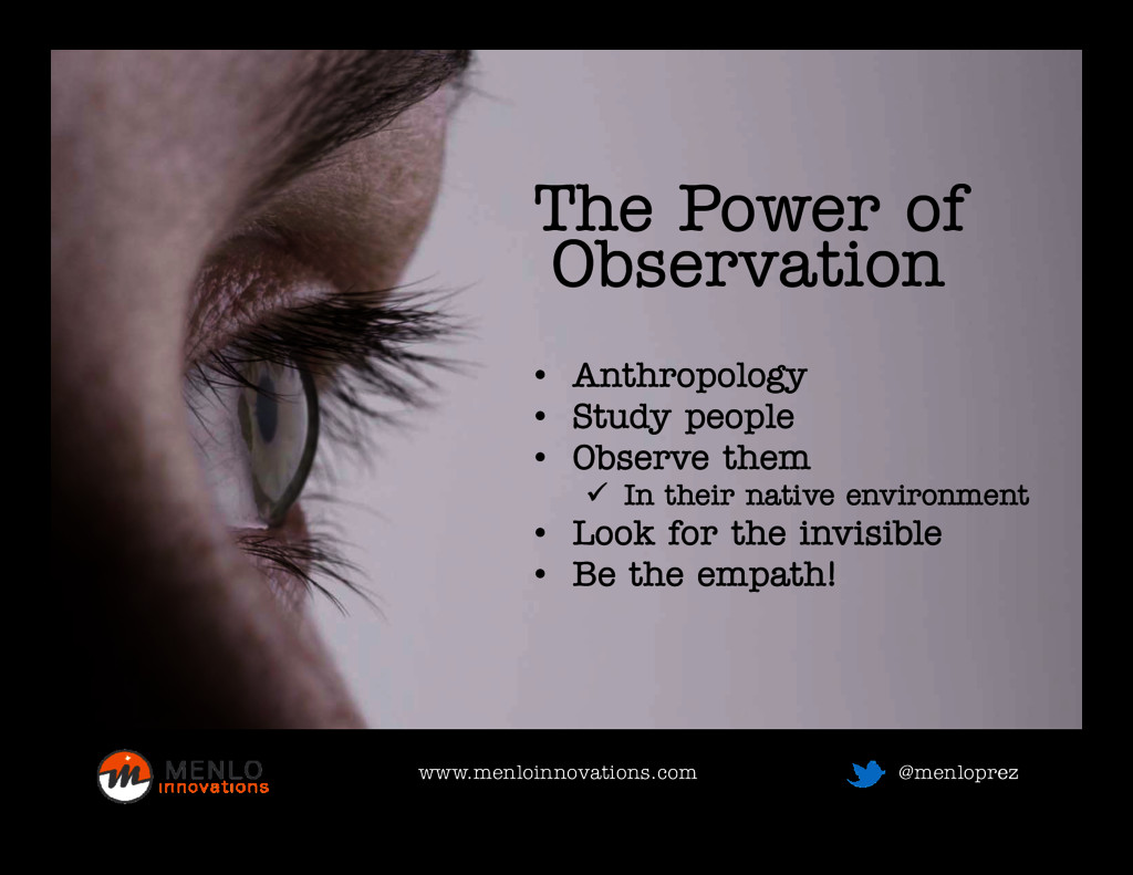 The Power of Observation Observation • Anthropo...
