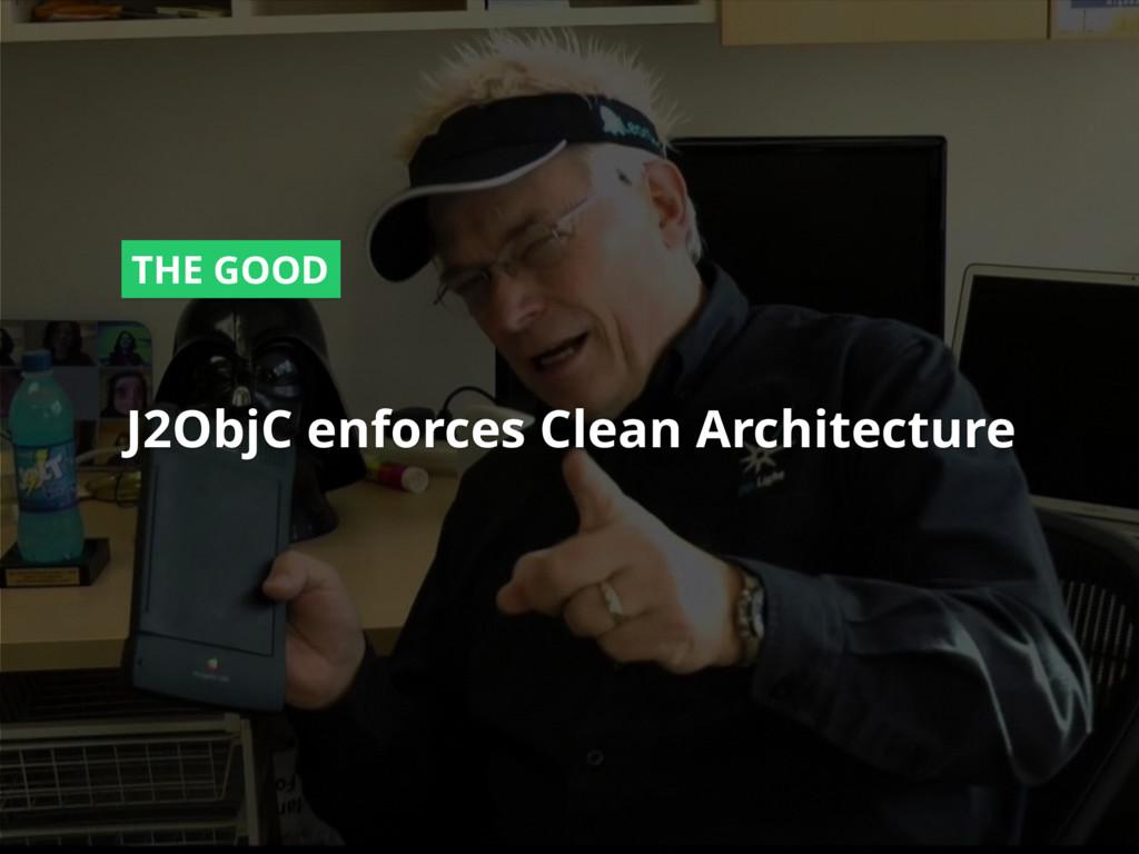 #dfua J2ObjC enforces Clean Architecture THE GO...