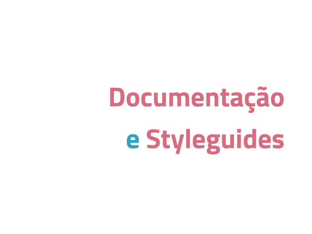 Documentação e Styleguides