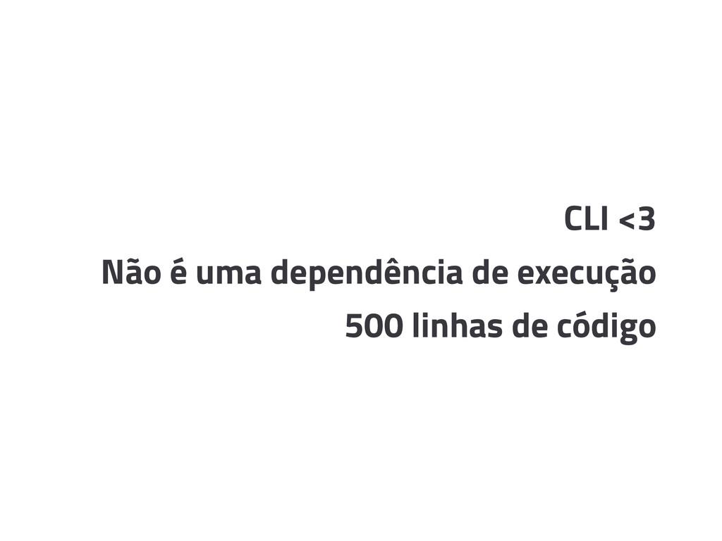 CLI <3 Não é uma dependência de execução 500 li...