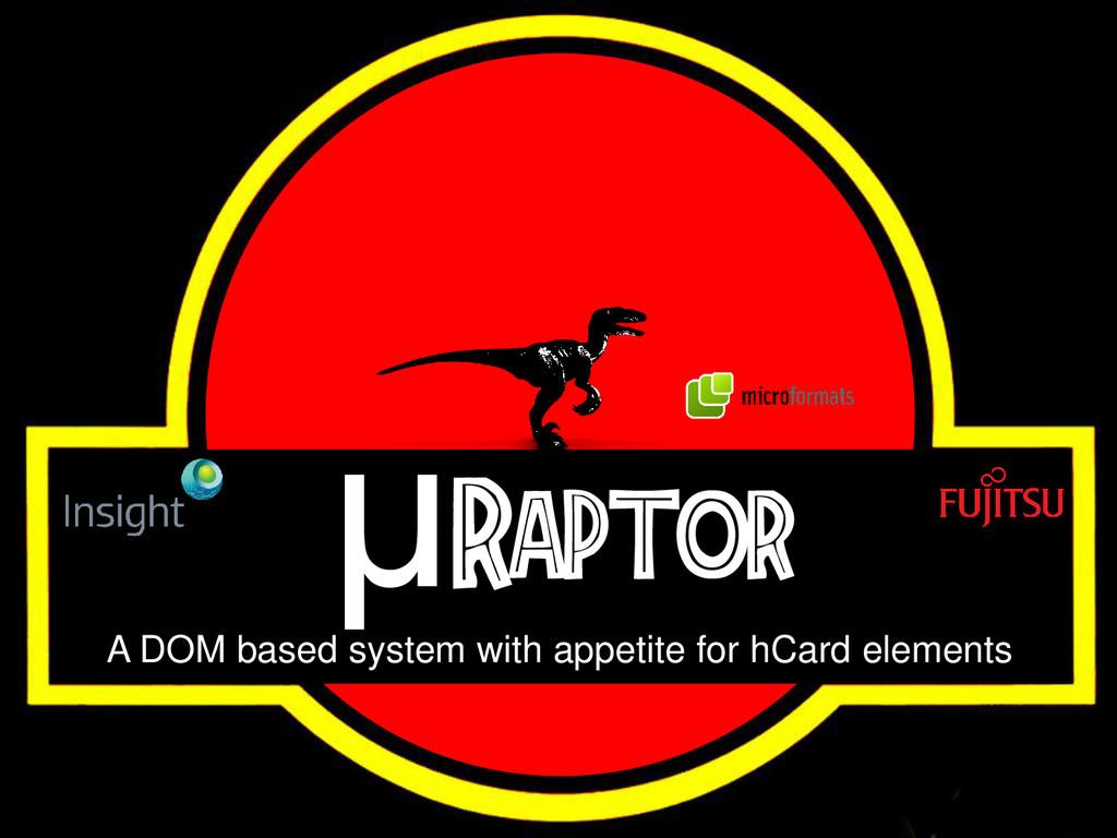 μRaptor A DOM based system with appetite for hC...