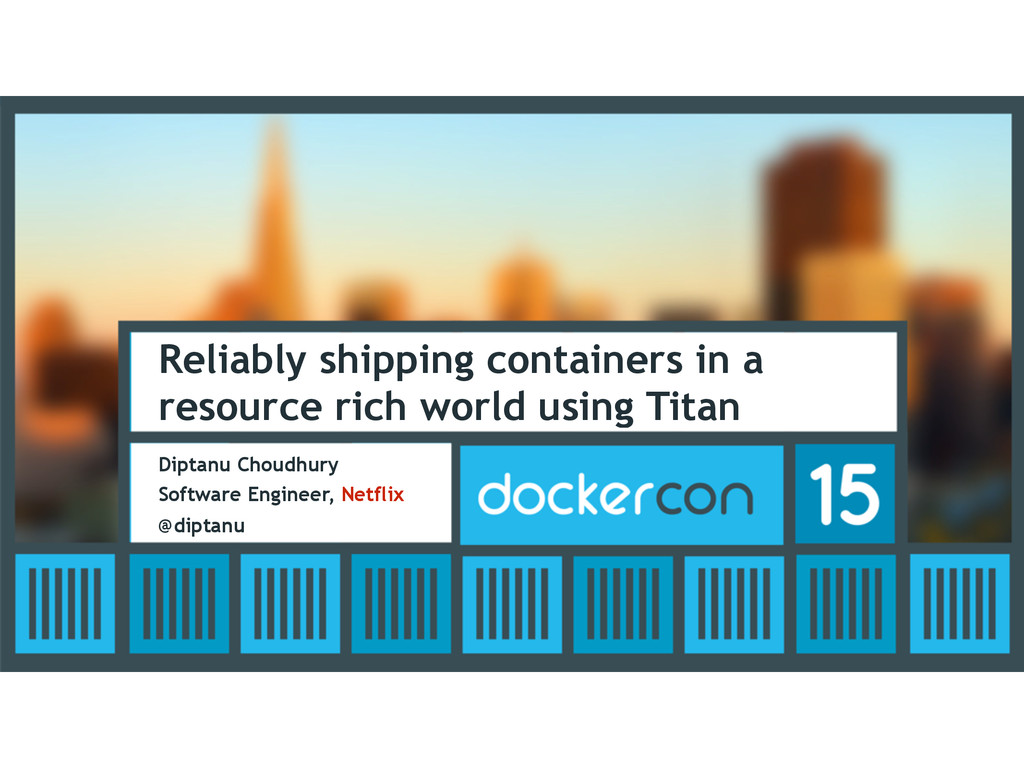 Reliably shipping containers in a resource rich...