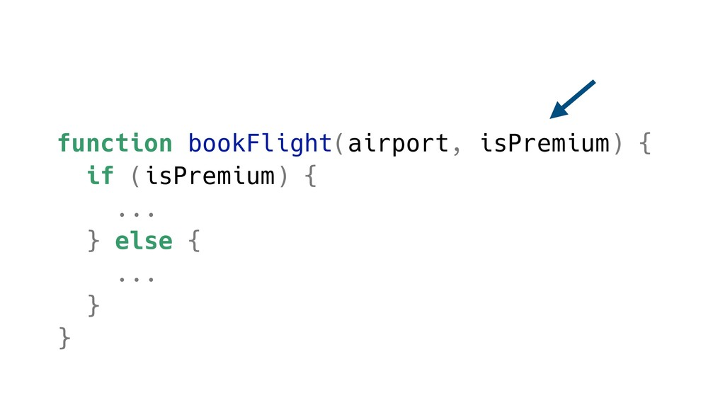 function bookFlight(airport, isPremium) { if (i...