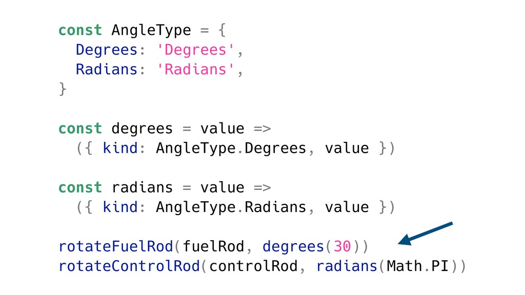 const AngleType = { Degrees: 'Degrees', Radians...