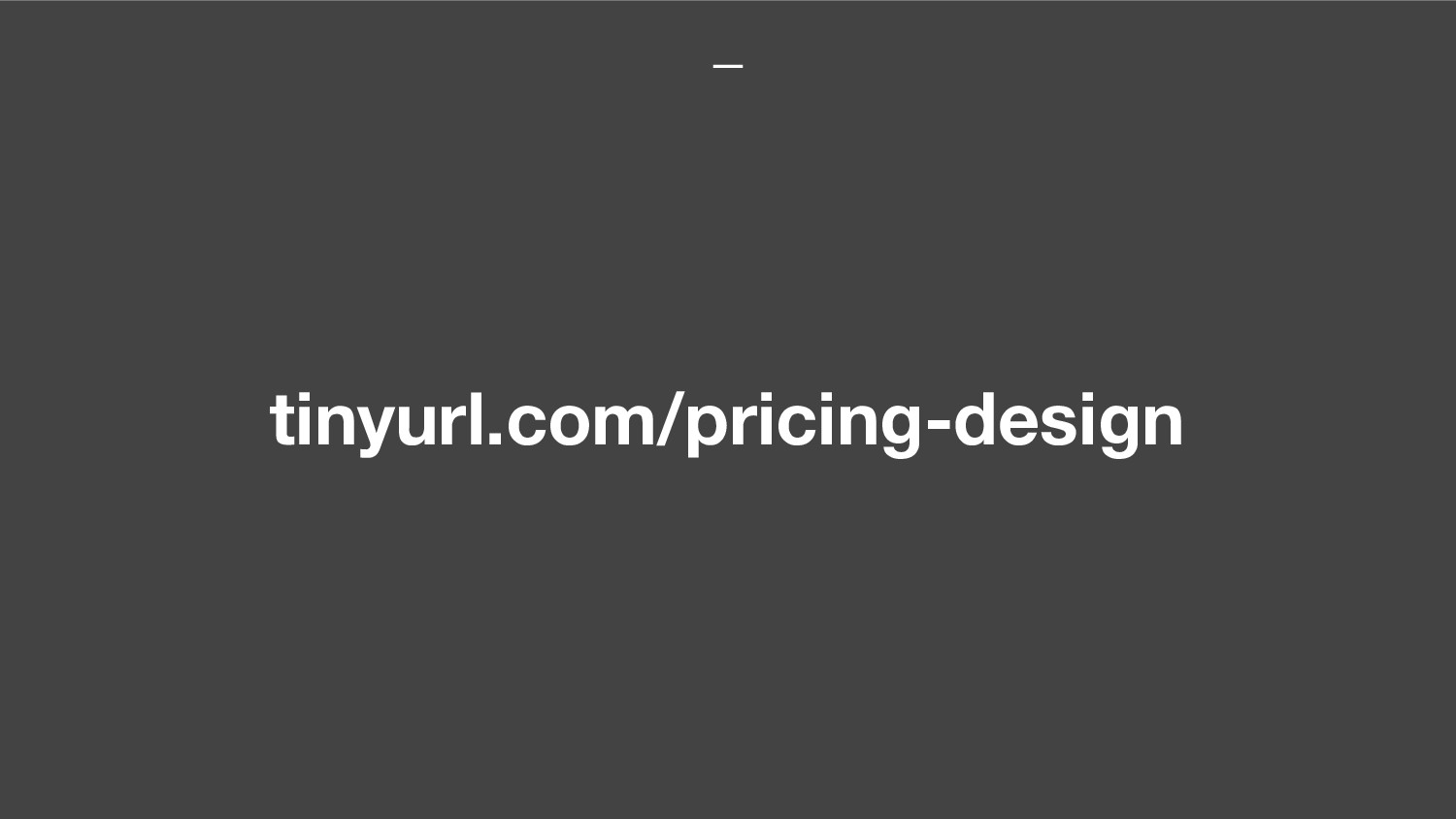 tinyurl.com/pricing-design