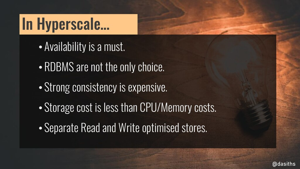 • Availability is a must. • RDBMS are not the o...