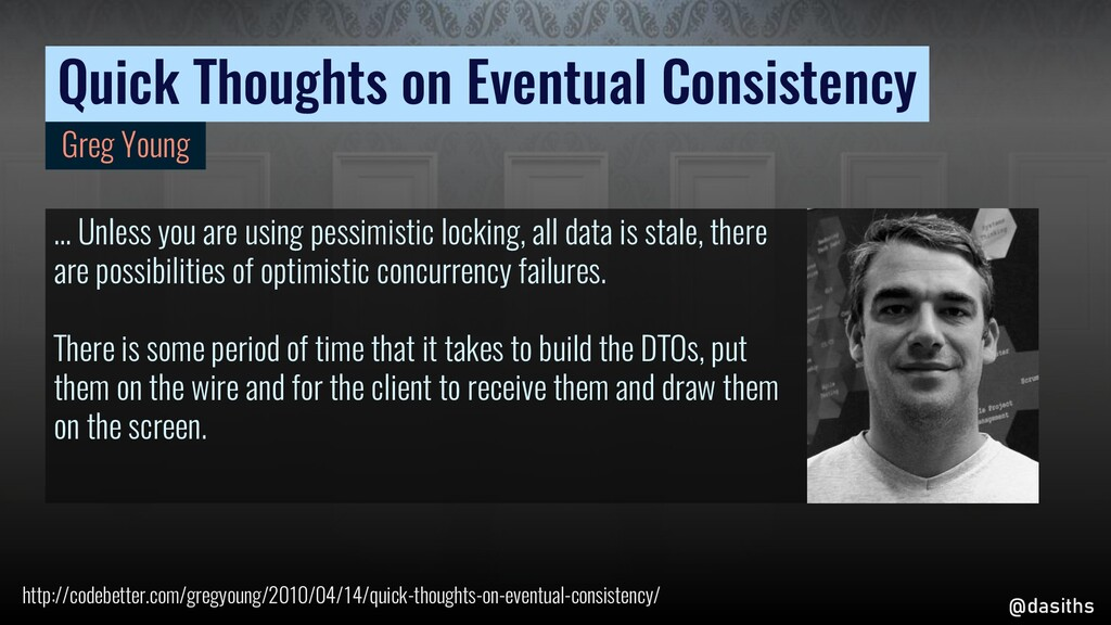 Quick Thoughts on Eventual Consistency … Unless...