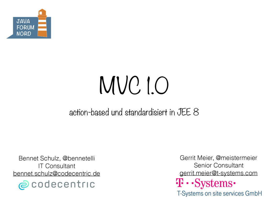 MVC 1.0 action-based und standardisiert in JEE ...