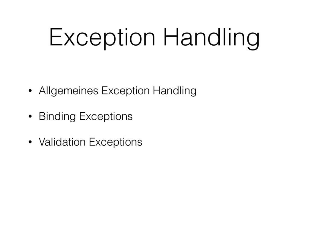 Exception Handling • Allgemeines Exception Hand...