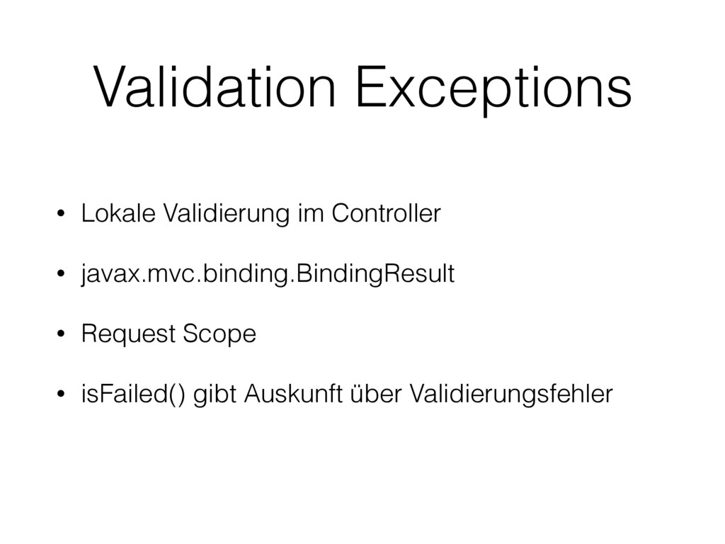 Validation Exceptions • Lokale Validierung im C...
