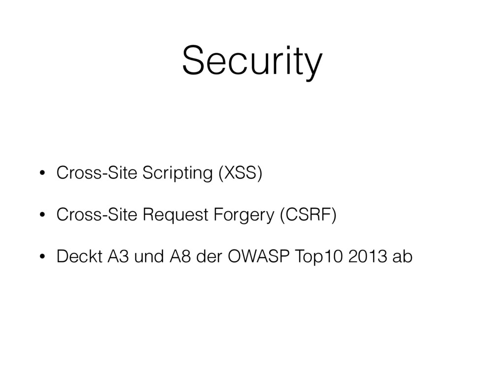 • Cross-Site Scripting (XSS) • Cross-Site Reque...