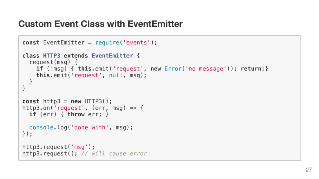 Custom Event Class with EventEmitter c o n s t ...
