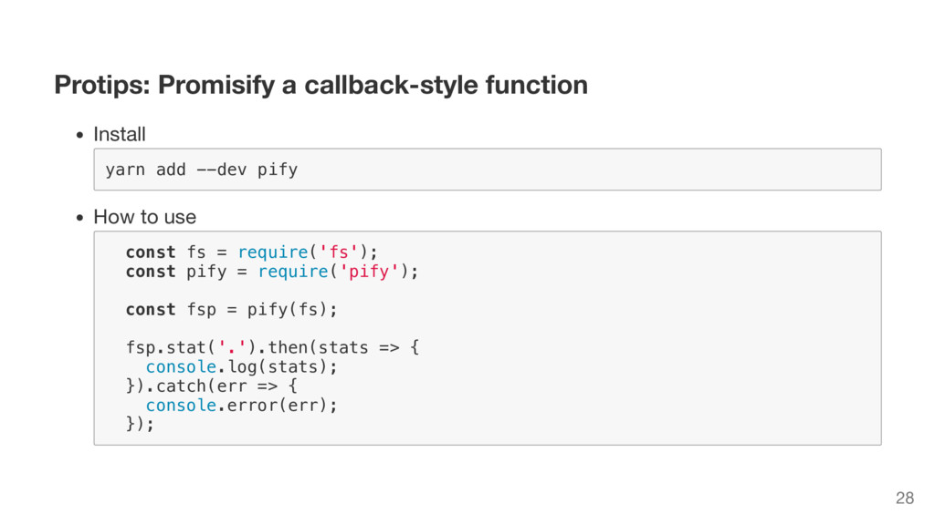 Protips: Promisify a callback-style function In...