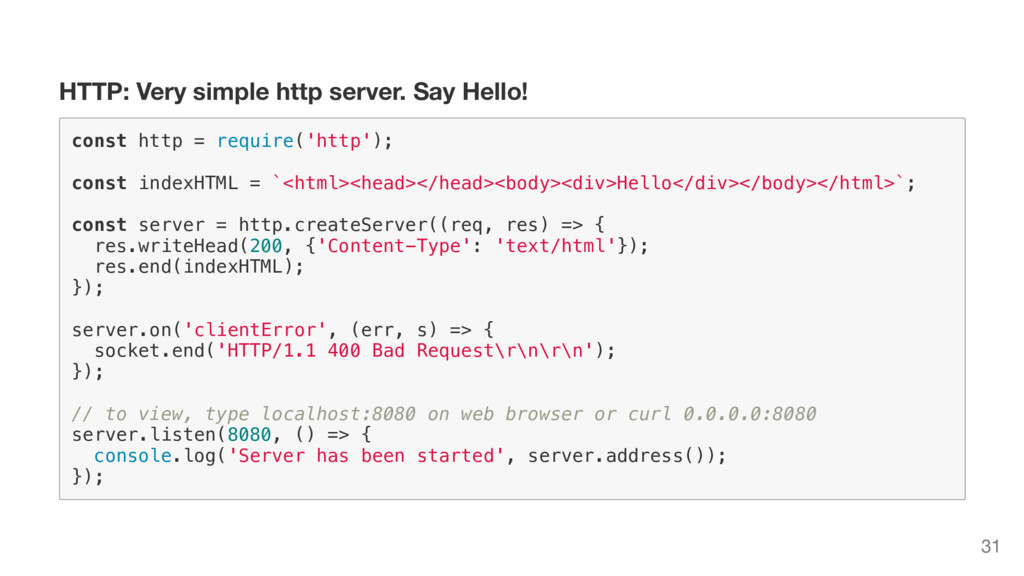 HTTP: Very simple http server. Say Hello! c o n...