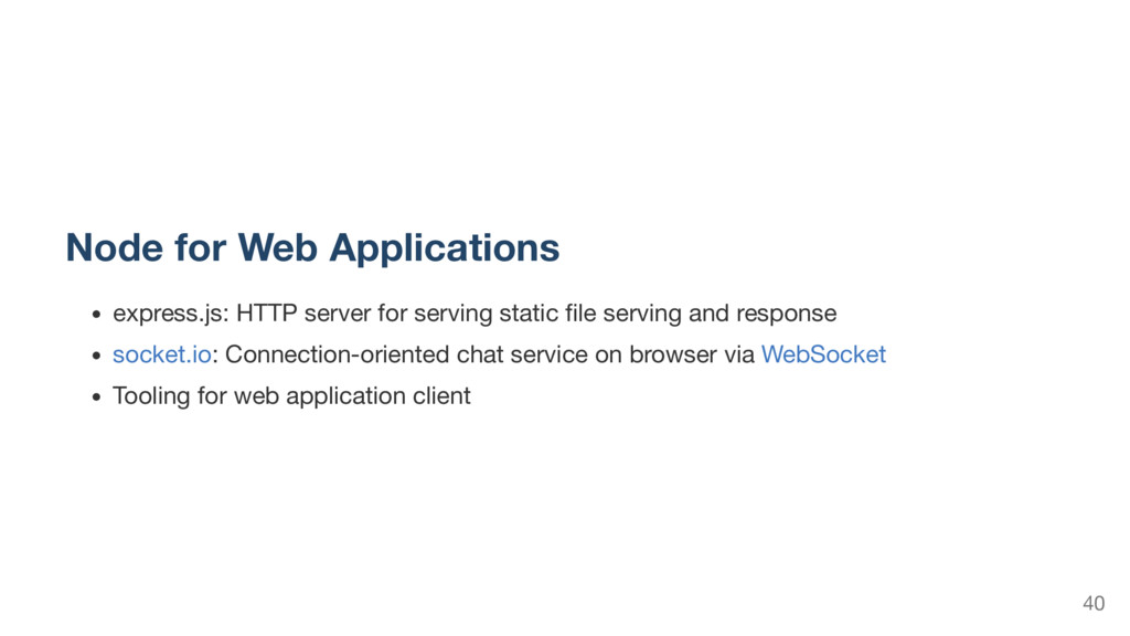 Node for Web Applications express.js: HTTP serv...