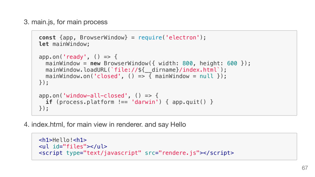 3. main.js, for main process c o n s t { a p p ...