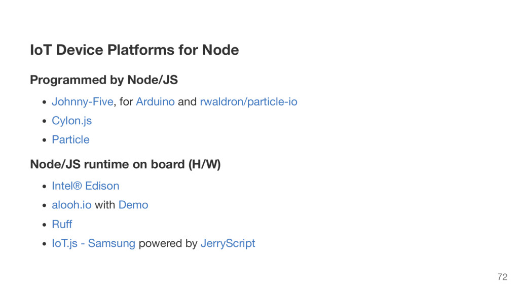 IoT Device Platforms for Node Programmed by Nod...
